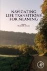 Navigating Life Transitions for Meaning - Book