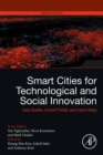 Smart Cities for Technological and Social Innovation : Case Studies, Current Trends, and Future Steps - eBook