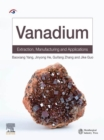 Vanadium : Extraction, Manufacturing and Applications - eBook