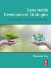 Sustainable Development Strategies : Engineering, Culture and Economics - eBook
