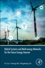 Hybrid Systems and Multi-energy Networks for the Future Energy Internet - eBook