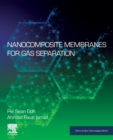 Nanocomposite Membranes for Gas Separation - Book