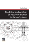Modeling and Analysis of Passive Vibration Isolation Systems - Book