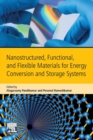 Nanostructured, Functional, and Flexible Materials for Energy Conversion and Storage Systems - Book