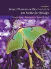 Insect Pheromone Biochemistry and Molecular Biology - eBook