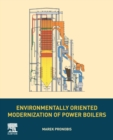 Environmentally Oriented Modernization of Power Boilers - Book