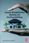 Seismic Rehabilitation Methods for Existing Buildings - Book
