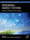 Renewable Energy Systems : Modelling, Optimization and Control - Book