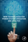New Technologies for Power System Operation and Analysis - Book