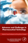 Advances and Challenges in Pharmaceutical Technology : Materials, Process Development and Drug Delivery Strategies - eBook