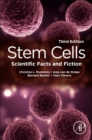 Stem Cells : Scientific Facts and Fiction - Book