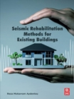 Seismic Rehabilitation Methods for Existing Buildings - eBook