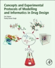 Concepts and Experimental Protocols of Modelling and Informatics in Drug Design - Book