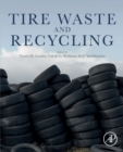 Tire Waste and Recycling - Book