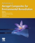 Advances in Aerogel Composites for Environmental Remediation - Book