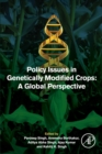Policy Issues in Genetically Modified Crops : A Global Perspective - Book