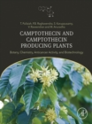 Camptothecin and Camptothecin Producing Plants : Botany, Chemistry, Anticancer Activity and Biotechnology - eBook