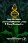 Policy Issues in Genetically Modified Crops : A Global Perspective - eBook