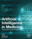 Artificial Intelligence in Medicine : Technical Basis and Clinical Applications - Book