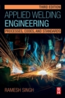 Applied Welding Engineering : Processes, Codes, and Standards - Book