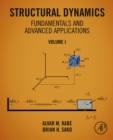 Structural Dynamics Fundamentals and Advanced Applications, Volume I : Volume I - eBook