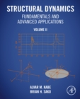 Structural Dynamics Fundamentals and Advanced Applications, Volume II : Volume II - eBook