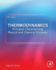 Thermodynamics : Principles Characterizing Physical and Chemical Processes - Book