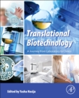 Translational Biotechnology : A Journey from Laboratory to Clinics - Book