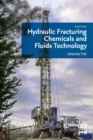 Hydraulic Fracturing Chemicals and Fluids Technology - Book