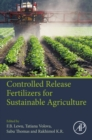 Controlled Release Fertilizers for Sustainable Agriculture - eBook
