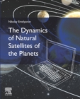 The Dynamics of Natural Satellites of the Planets - eBook