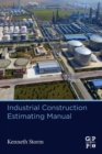 Industrial Construction Estimating Manual - Book