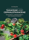 Taxaceae and Cephalotaxaceae : Biodiversity, Chemodiversity, and Pharmacotherapy - eBook