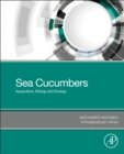 Sea Cucumbers : Aquaculture, Biology and Ecology - Book