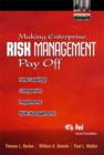 Making Enterprise Risk Management Pay Off : How Leading Companies Implement Risk Management - Book