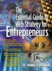 The Essential Guide to Web Strategy for Entrepreneurs - Book