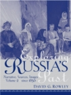 Exploring Russia's Past : Narrative, Sources, Images Volume 2 (since 1856) - Book