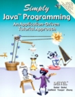 Simply Java Programming : An Application-Driven Tutorial Approach - Book