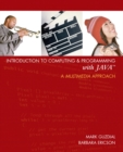 Introduction to Computing and Programming with Java : A Multimedia Approach - Book