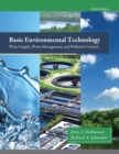 Basic Environmental Technology : Water Supply, Waste Management and Pollution Control - Book