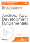 Android App Development Fundamentals Part I LiveLessons (video Training) - DVD - Book