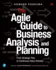 Practical Guide to Agile Business Analysis : Structuring the Conversation with Stakeholders over the Agile Lifecycle - Book