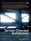 Service-Oriented Architecture (paperback) : Concepts, Technology, and Design - Book