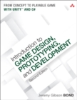 Introduction to Game Design, Prototyping, and Development : From Concept to Playable Game with Unity and C# - Book