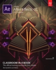 Adobe After Effects CC Classroom in a Book (2017 release) - Book