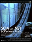 SOA with .NET and Windows Azure : Realizing Service-Orientation with the Microsoft Platform (paperback) - Book