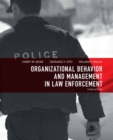 Organizational Behavior and Management in Law Enforcement - Book