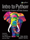 Intro to Python for Computer Science and Data Science : Learning to Program with AI, Big Data and The Cloud - Book