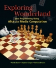 Exploring Wonderland : Java Programming Using Alice and Media Computation - Book