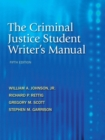 The Criminal Justice Student Writer's Manual - Book